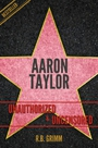 Aaron Taylor-johnson Unauthorized & Uncensored (all Ages Deluxe Edition With Videos)